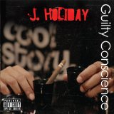 Guilty Conscience Lyrics J. Holiday