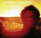 Live In Europe Lyrics Jeffrey Gaines