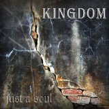 Just A Soul Lyrics Kingdom