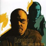 Changing Into Me Lyrics Lemon