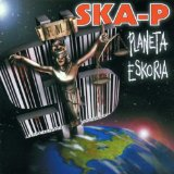 Planeta Eskoria Lyrics Ska-P