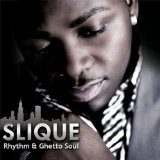 Rhythm & Ghetto Soul Lyrics Slique