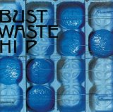 Bust Waste Hip Lyrics The Blue Hearts