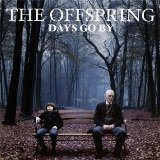 Days Go By Lyrics The Offspring