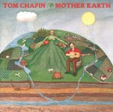 Mother Earth Lyrics Tom Chapin