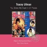 You Broke My Heart In 17 Places Lyrics Tracey Ullman
