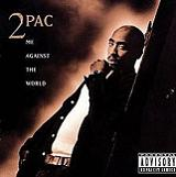 Me Against The World Lyrics Tupac