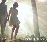 Whitehorse Lyrics Whitehorse