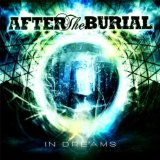 In Dreams Lyrics After The Burial