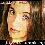 Jaycox Creek EP Lyrics Ashley Wool