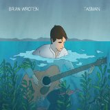 Tasman Lyrics Brian Wroten