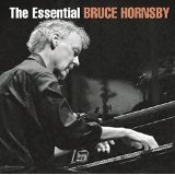 The Essential Bruce Hornsby Lyrics Bruce Hornsby