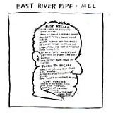 Mel Lyrics East River Pipe