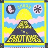Music For Emotions Lyrics Jesse