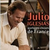 Quelque Chose de France Lyrics Julio Iglesias