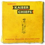 Education, Education, Education & War Lyrics Kaiser Chiefs