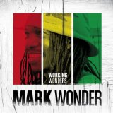 Working Wonders Lyrics Mark Wonder