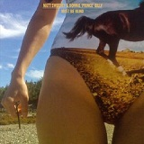 Must Be Blind / Life In Muscle (Single) Lyrics Matt Sweeney & Bonnie 'Prince' Billy