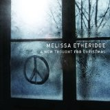 A New Thought For Christmas Lyrics Melissa Etheridge