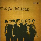 Ep 3 Lyrics Mingo Fishtrap