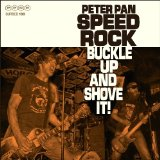 Buckle Up And Shove It Lyrics Peter Pan Speedrock