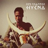 Hyena Lyrics Red Snapper