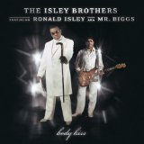 Body Kiss Lyrics The Isley Brothers
