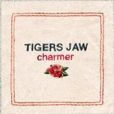 Charmer Lyrics Tigers Jaw