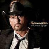 Felt Good On My Lips (Single) Lyrics Tim McGraw
