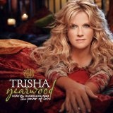Heaven Heartache and the Power of Love Lyrics Trisha Yearwood