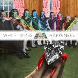 Happeners Lyrics White Wives