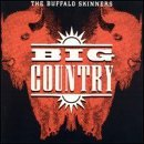 The Buffalo Skinners Lyrics Big Country