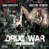 Drug War Lyrics Boston George