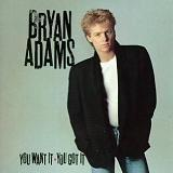 You Want It, You Got It Lyrics Bryan Adams