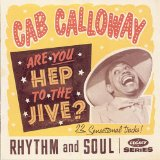 Are You Hep to the Jive? Lyrics Cab Calloway
