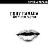HippieLovePunk Lyrics Cody Canada