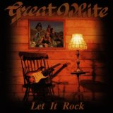 Let It Rock Lyrics Great White