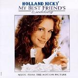 My Best Friend's Wedding Lyrics Holland Nicky