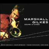 Sound Stories Lyrics Marshall Gilkes