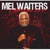 I Ain't Gone Do It Lyrics Mel Waiters