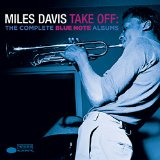 Take Off: The Complete Blue Note Albums Lyrics Miles Davis
