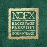 Backstage Passport Soundtrack Lyrics NOFX