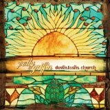 Downtown Church Lyrics Patty Griffin