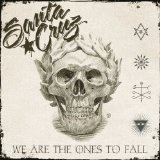 We Are The Ones To Fall Lyrics Santa Cruz