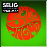 Magma Lyrics Selig
