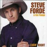 Livin Right Lyrics Steve Forde