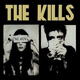 No Wow Lyrics The Kills
