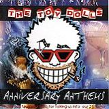 Anniversary Anthems Lyrics Toy Dolls
