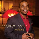 Wolfgang Lyrics Warren Wolf