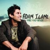 The Truth (EP) Lyrics Adam Ilami